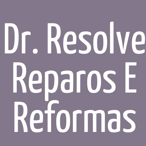 Dr. Resolve Reparos E Reformas