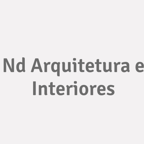 Nd Arquitetura E Interiores